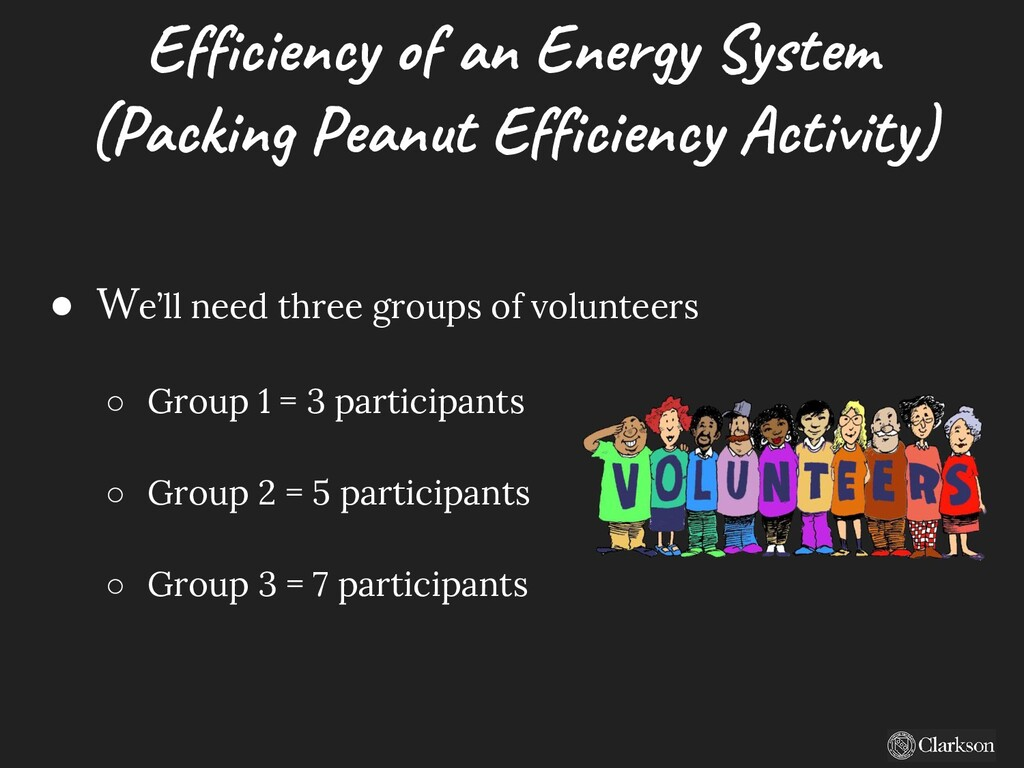 Efficiency of an Energy System (Packing Peanut ...