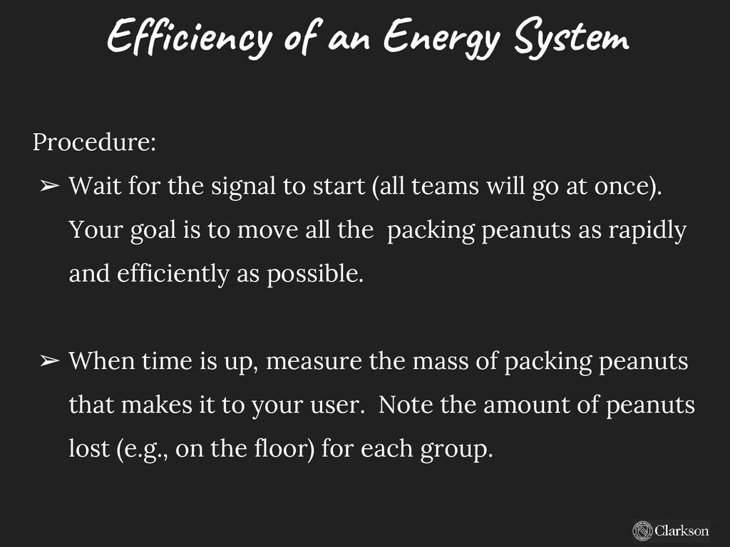 Efficiency of an Energy System Procedure: ➢ Wai...