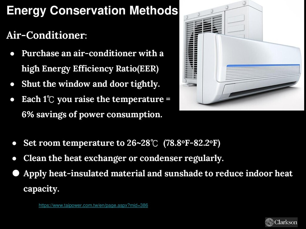 Energy Conservation Methods Air-Conditioner: ● ...