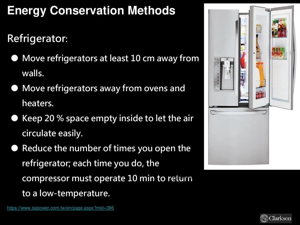 Energy Conservation Methods Refrigerator: ● Mov...