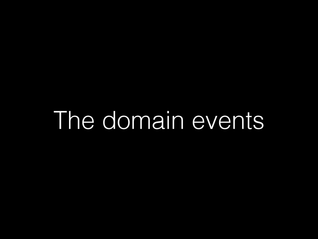 The domain events