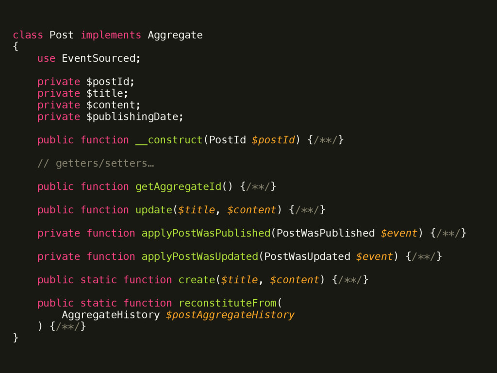 class Post implements Aggregate { use EventSo...