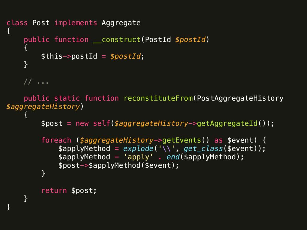 class Post implements Aggregate { public func...