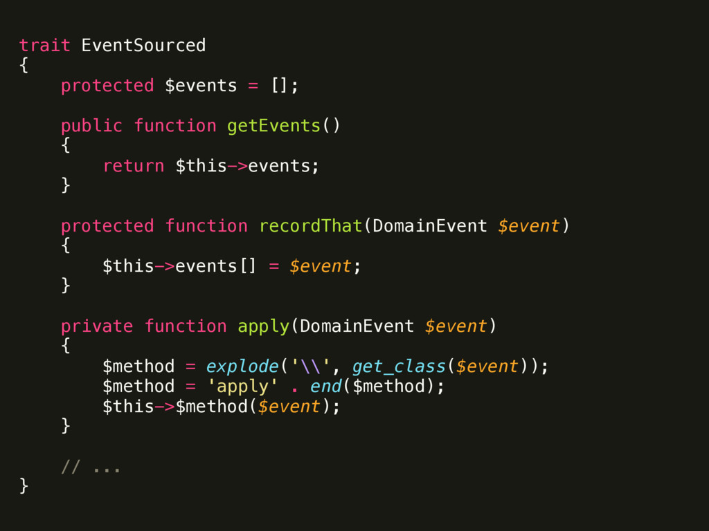 trait EventSourced { protected $events = [];...