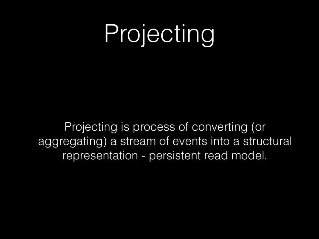 Projecting Projecting is process of converting ...