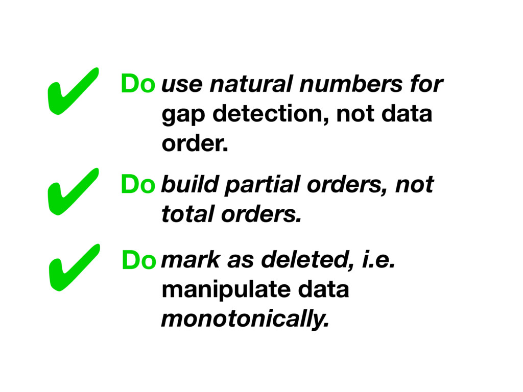 ✔ Do use natural numbers for gap detection, not...