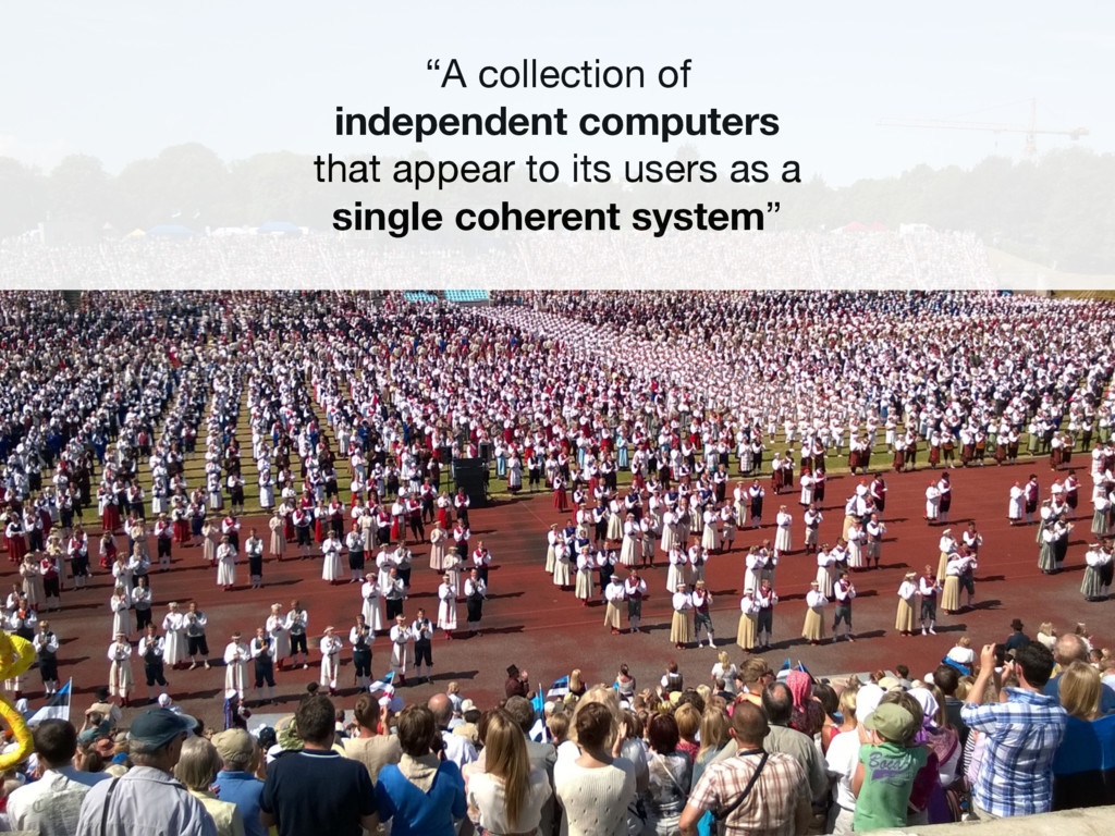 """""""A collection of independent computers that..."""