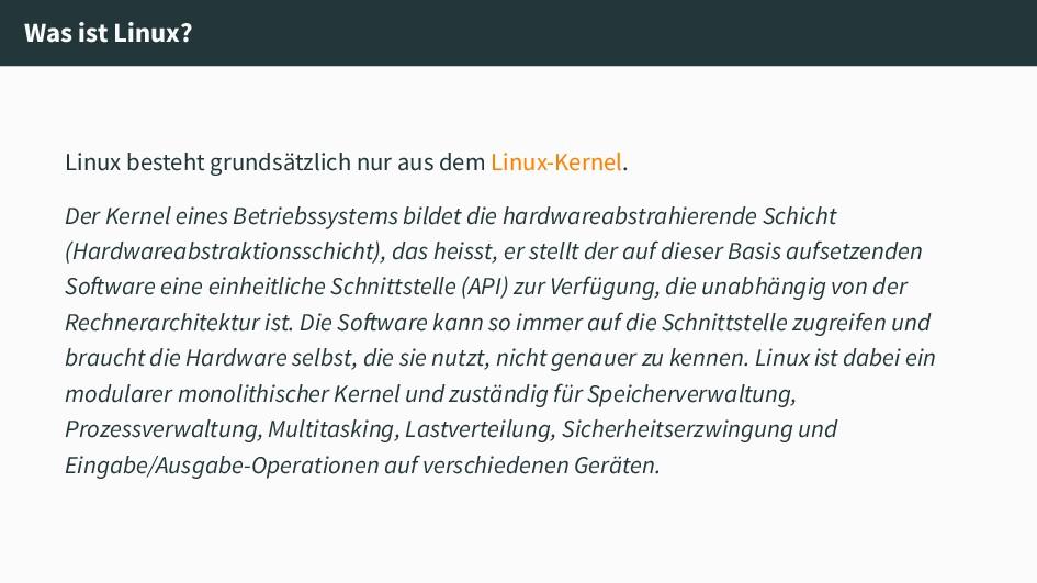 Was ist Linux? Linux besteht grundsätzlich nur ...