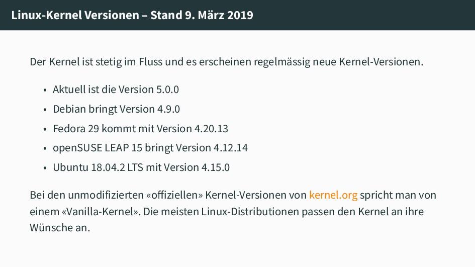 Linux-Kernel Versionen – Stand 9. März 2019 Der...