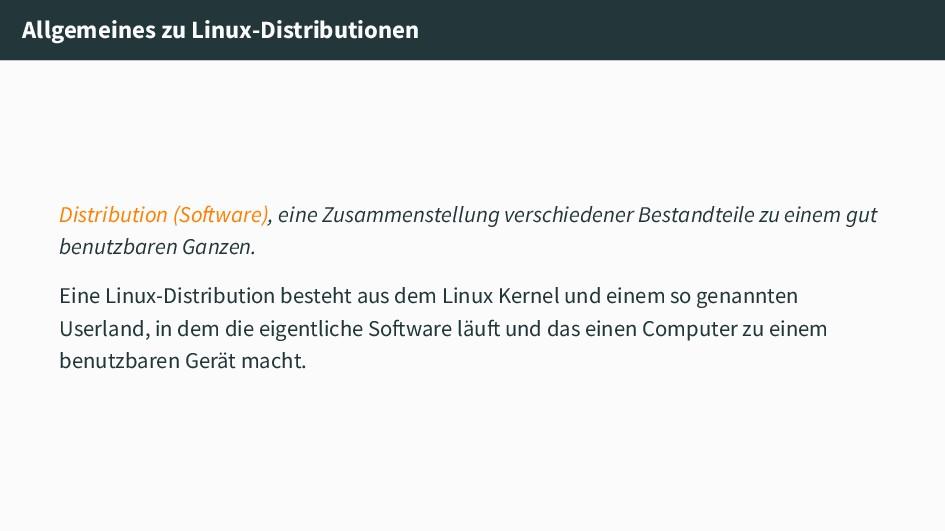 Allgemeines zu Linux-Distributionen Distributio...