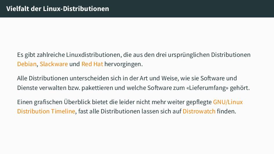Vielfalt der Linux-Distributionen Es gibt zahlr...
