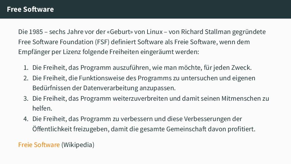 Free Software Die 1985 – sechs Jahre vor der «G...