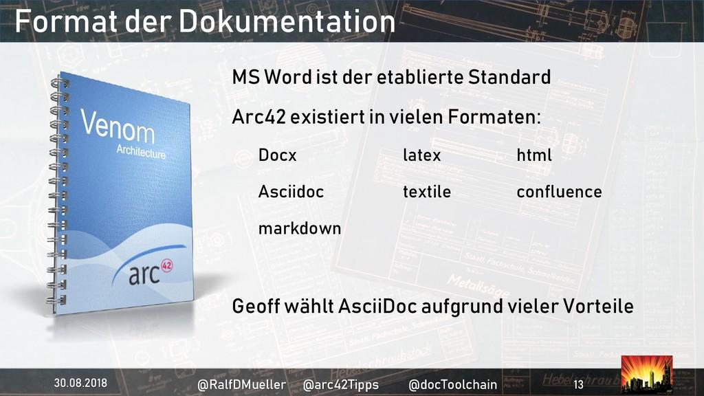 Format der Dokumentation MS Word ist der etabli...