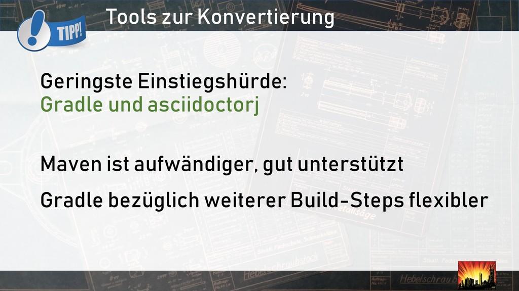 Tools zur Konvertierung Geringste Einstiegshürd...
