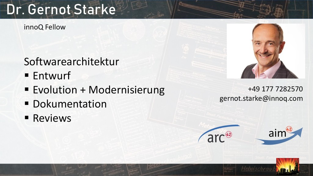 Dr. Gernot Starke innoQ Fellow Softwarearchitek...