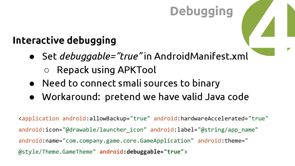 "Interactive debugging ● Set debuggable=""true"" i..."