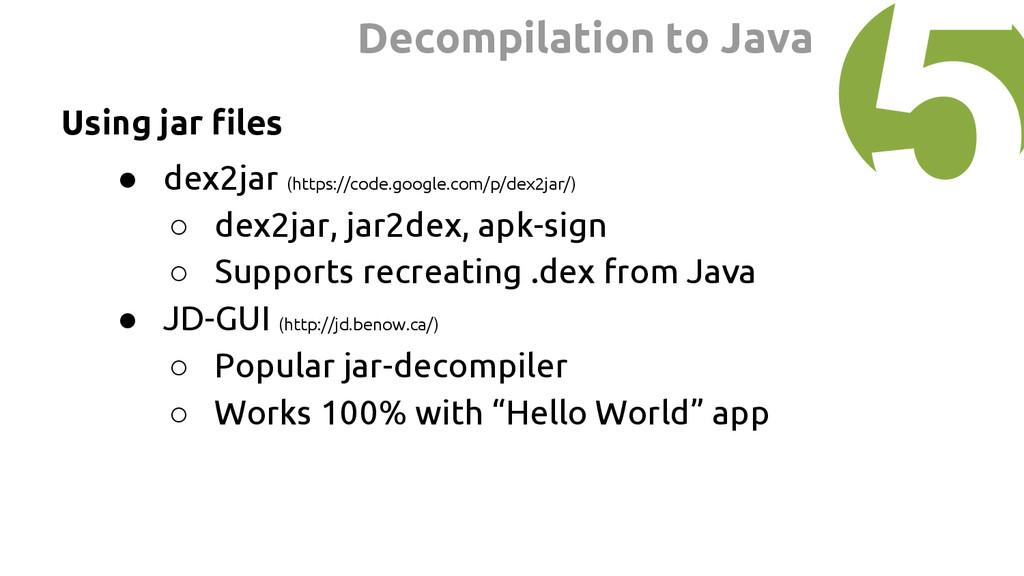 Using jar files ● dex2jar (https://code.google....