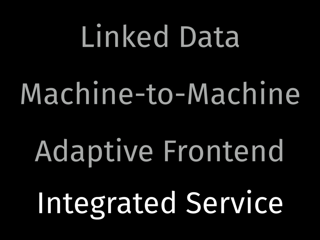 Linked Data Machine-to-Machine Adaptive Fronten...