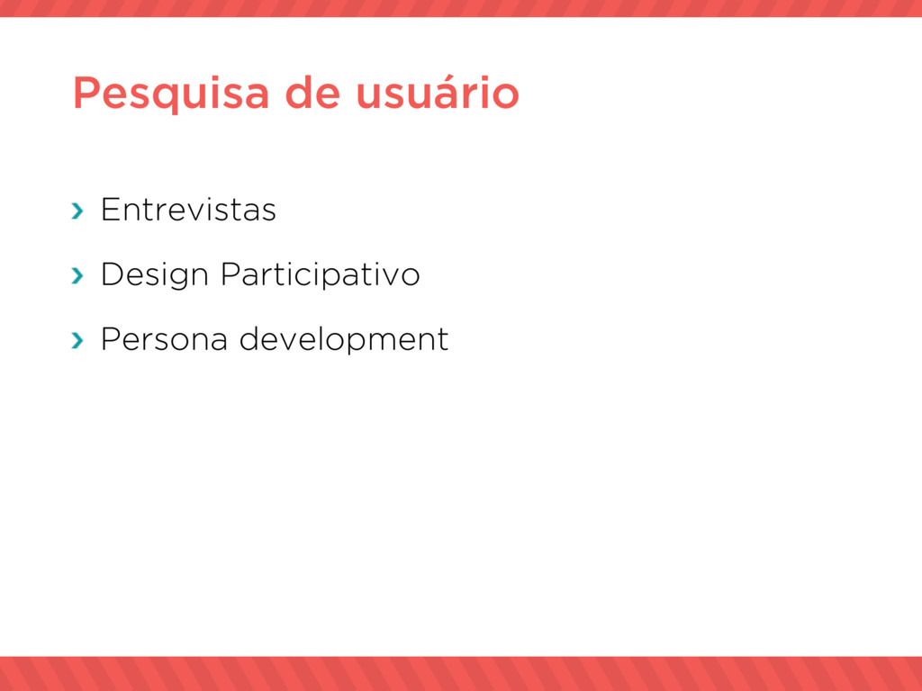 Pesquisa de usuário Entrevistas Design Particip...