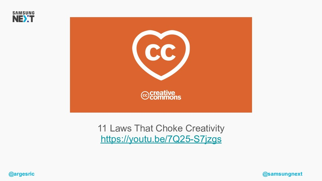 @argesric @samsungnext 11 Laws That Choke Creat...