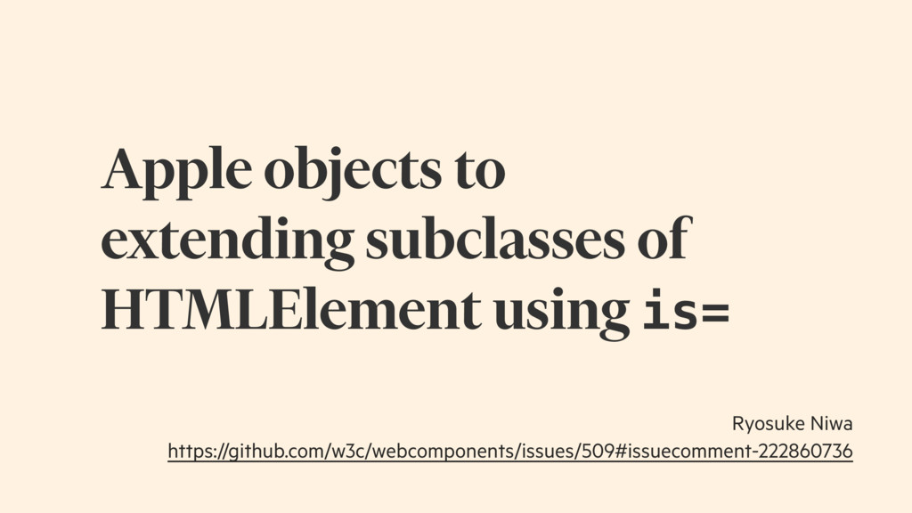 Apple objects to extending subclasses of HTMLEl...
