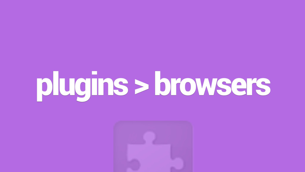 plugins > browsers