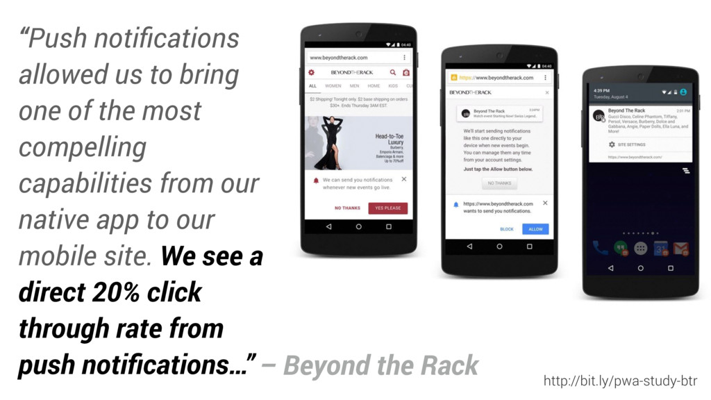 """Push notifications allowed us to bring one of t..."