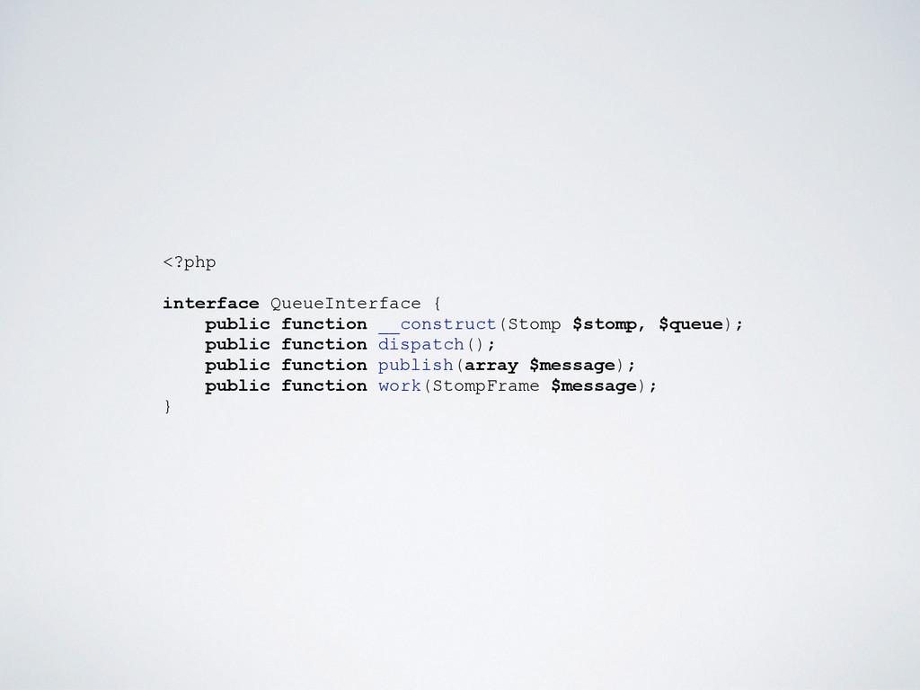 <?php interface QueueInterface { public functio...