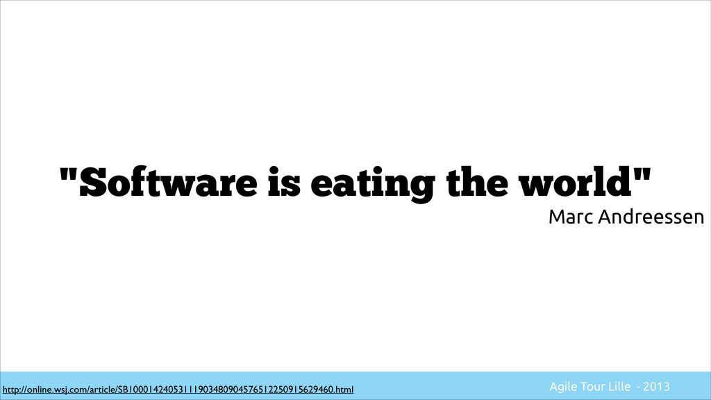 """""""Software is eating the world"""" http://online.ws..."""