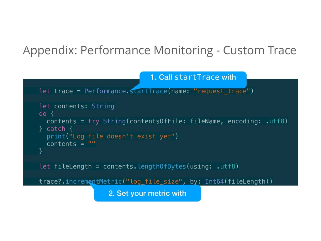 """let trace = Performance.startTrace(name: """"reque..."""