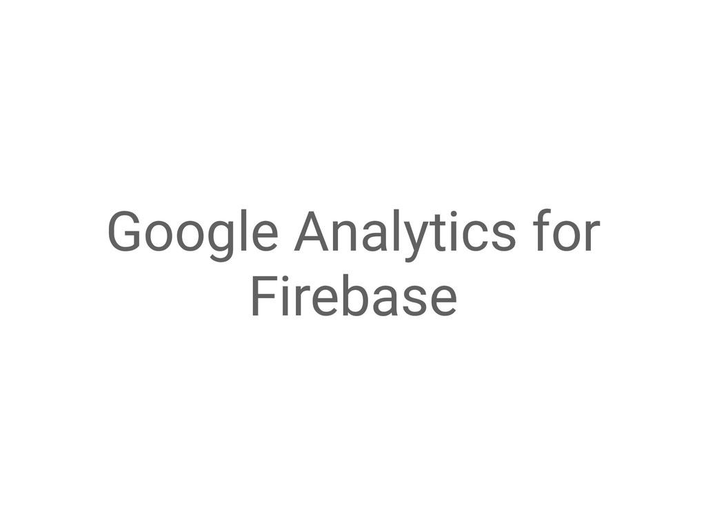 Google Analytics for Firebase