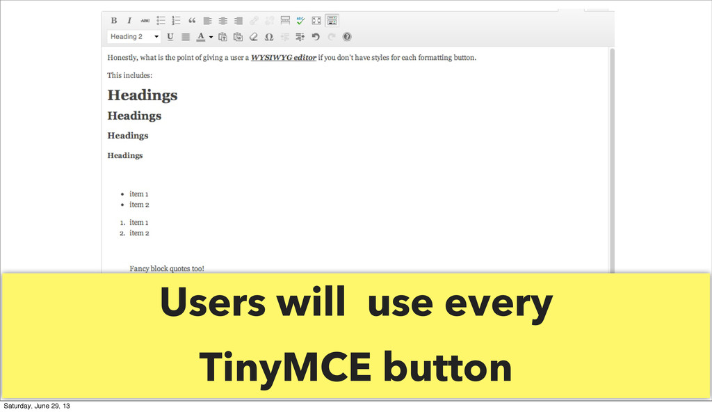 Users will use every TinyMCE button Saturday, J...