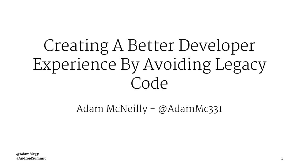Creating A Better Developer Experience By Avoid...