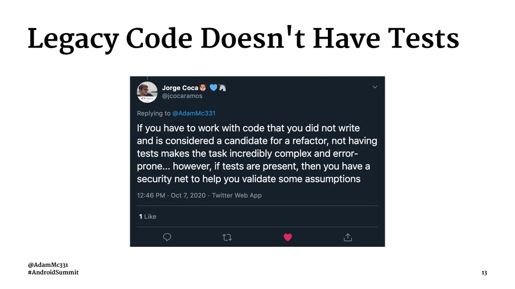 Legacy Code Doesn't Have Tests @AdamMc331 #Andr...