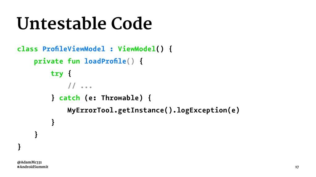 Untestable Code class ProfileViewModel : ViewMod...