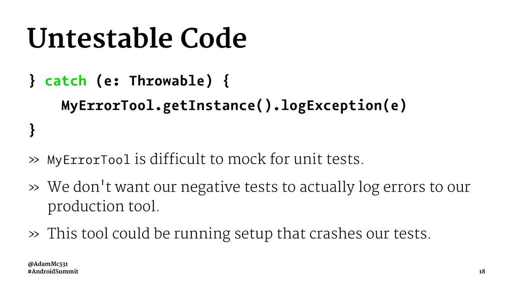 Untestable Code } catch (e: Throwable) { MyErro...