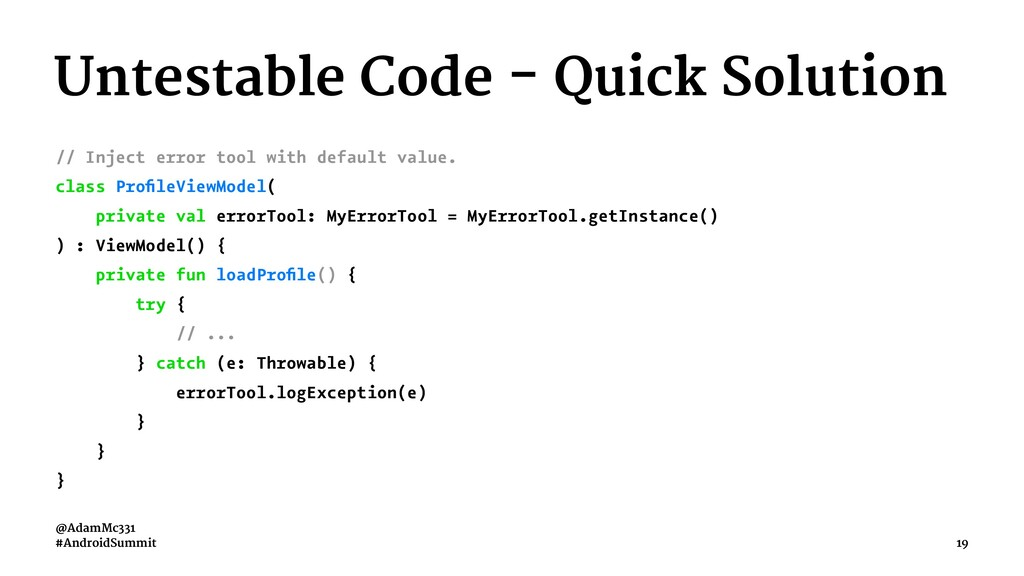Untestable Code - Quick Solution // Inject erro...