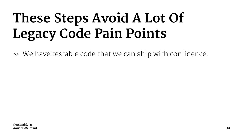These Steps Avoid A Lot Of Legacy Code Pain Poi...