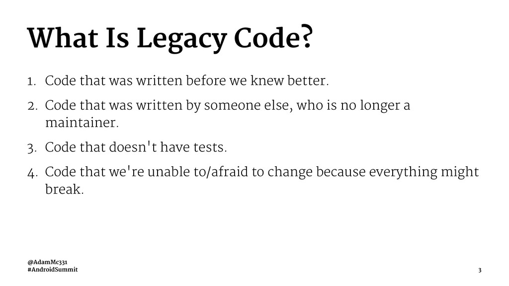 What Is Legacy Code? 1. Code that was written b...