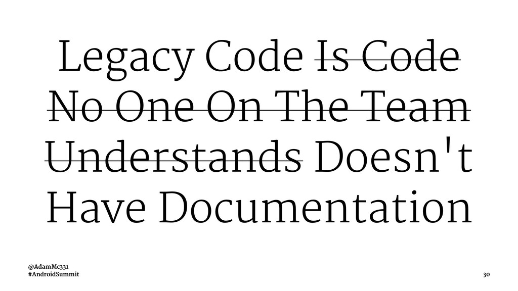 Legacy Code Is Code No One On The Team Understa...