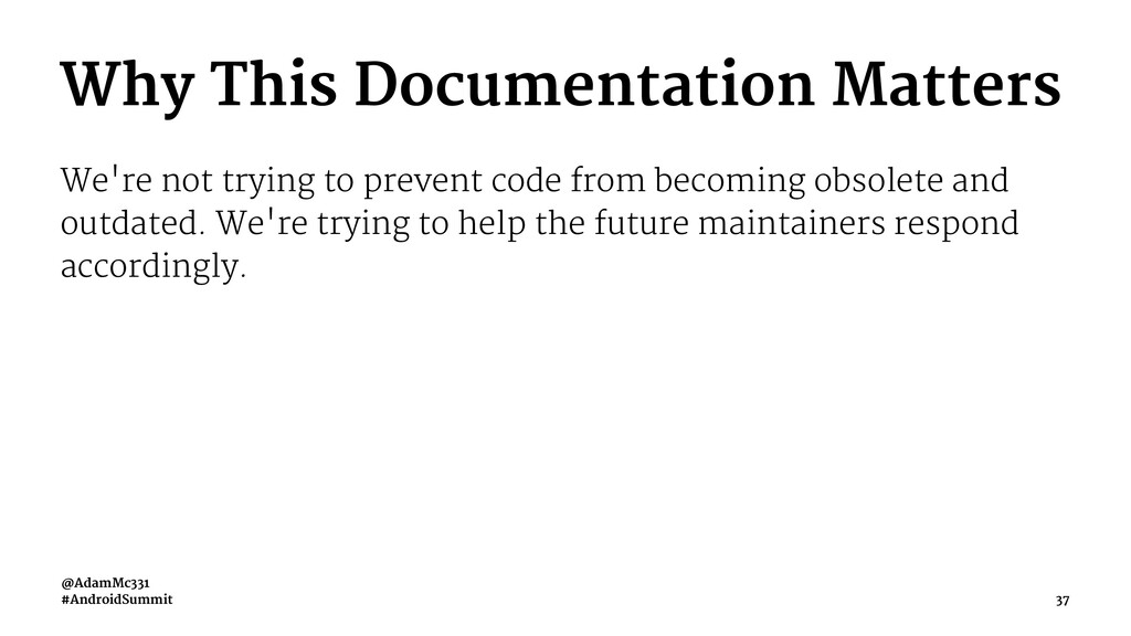 Why This Documentation Matters We're not trying...