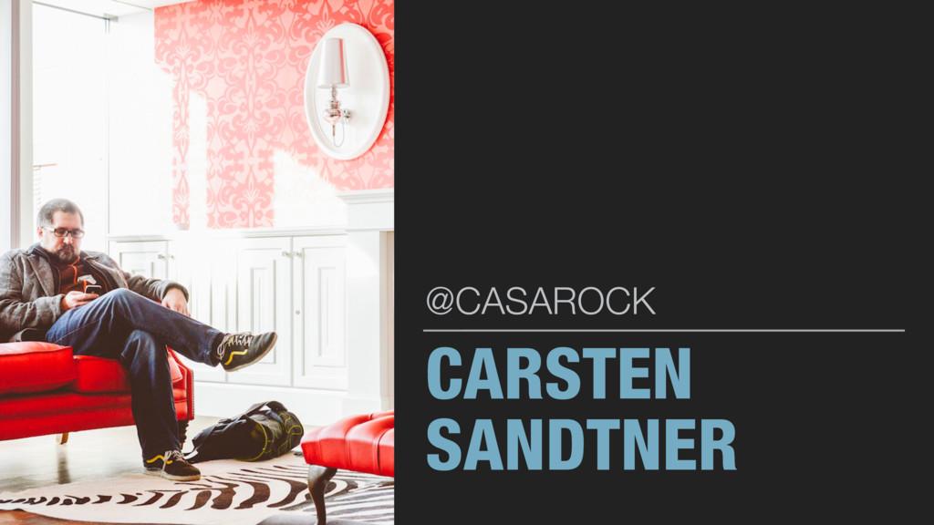 CARSTEN SANDTNER @CASAROCK