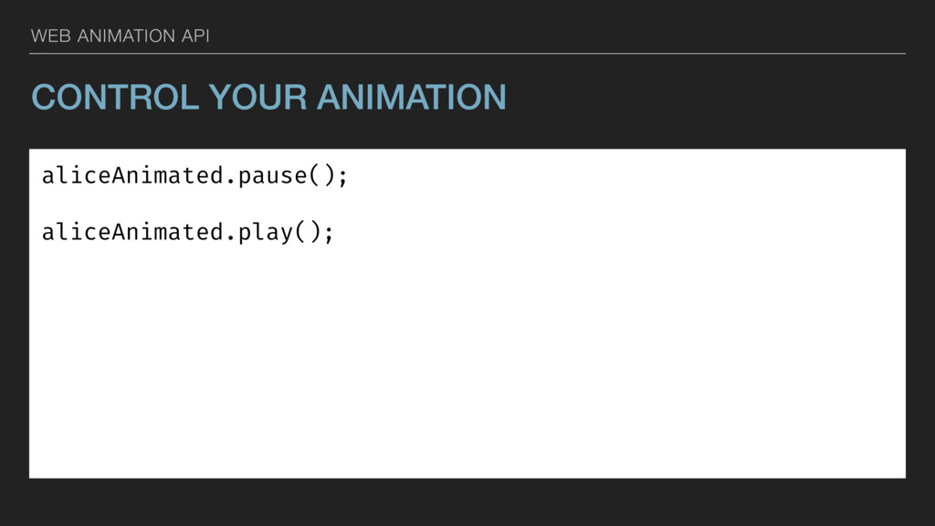 WEB ANIMATION API CONTROL YOUR ANIMATION aliceA...
