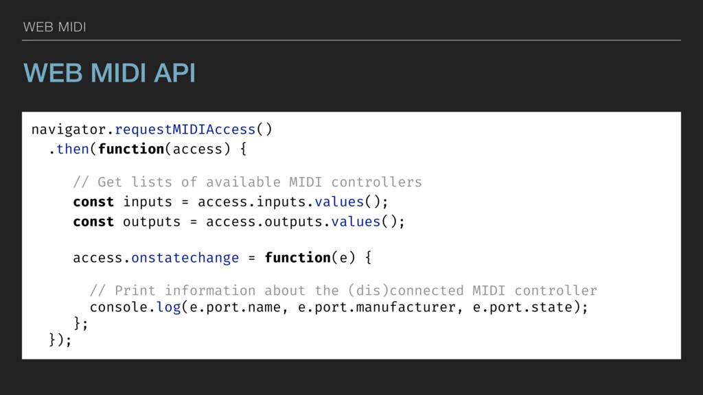 WEB MIDI WEB MIDI API navigator.requestMIDIAcce...