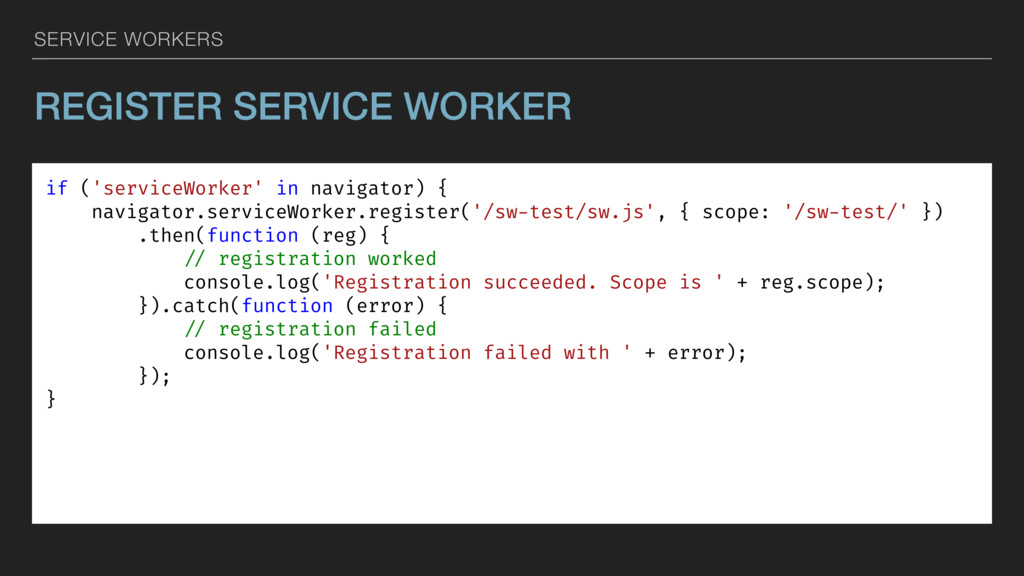 SERVICE WORKERS REGISTER SERVICE WORKER if ('se...