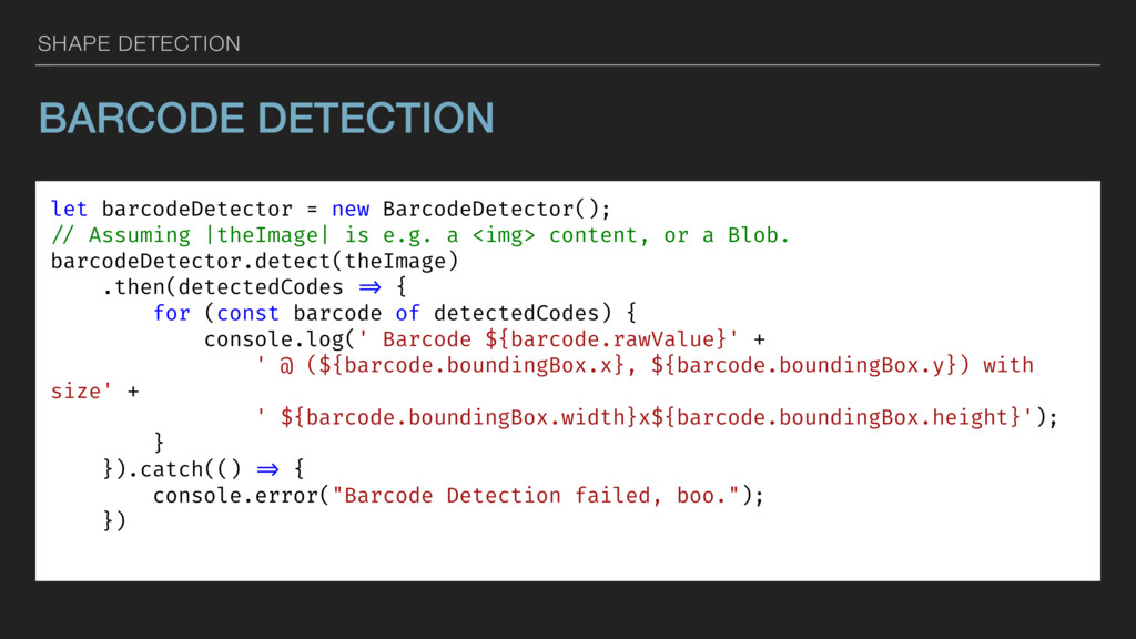 SHAPE DETECTION BARCODE DETECTION let barcodeDe...