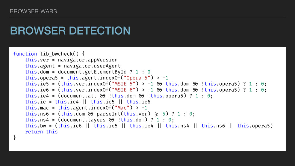 BROWSER WARS BROWSER DETECTION function lib_bwc...