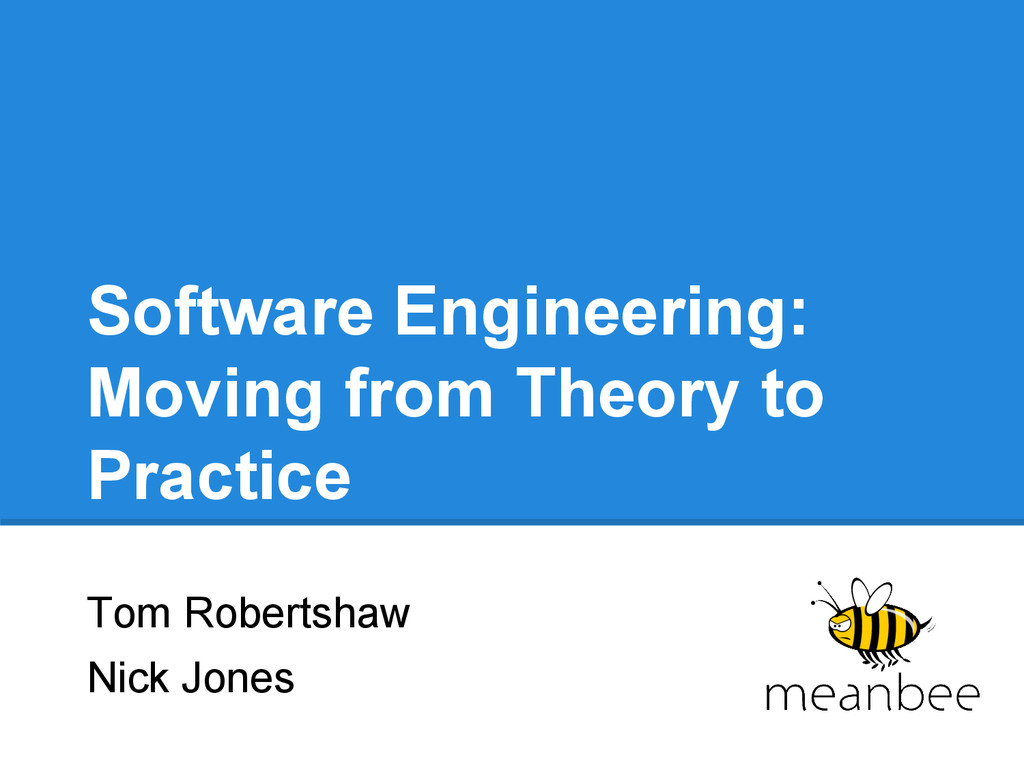 Software Engineering: Moving from Theory to Pra...