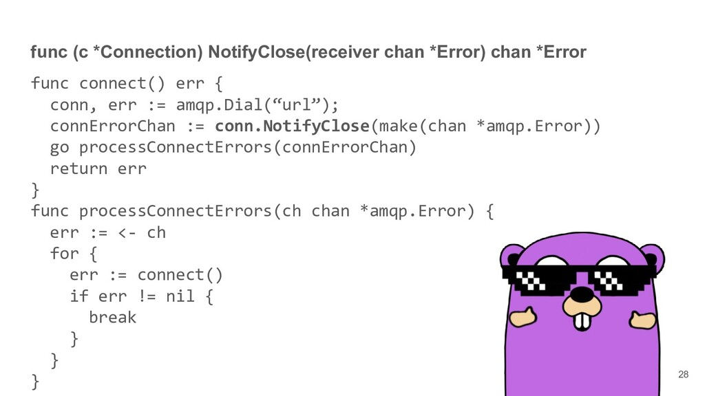 func (c *Connection) NotifyClose(receiver chan ...