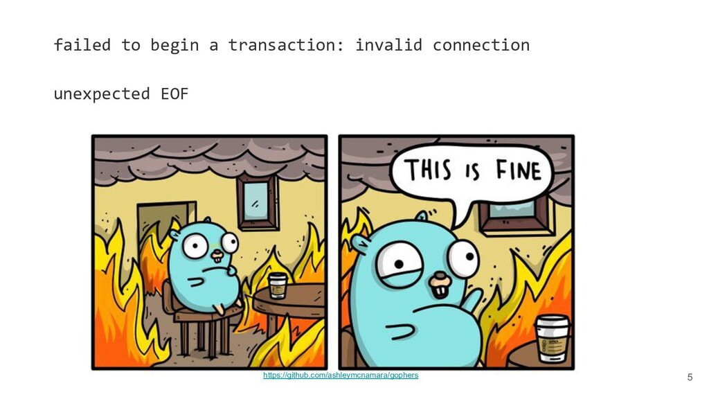 5 failed to begin a transaction: invalid connec...